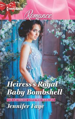 One-night miracle… Heiress's Royal Baby Bombshell by @JenniferFaye34 #Romance #amreading @PrismBookTours @HarlequinBooks