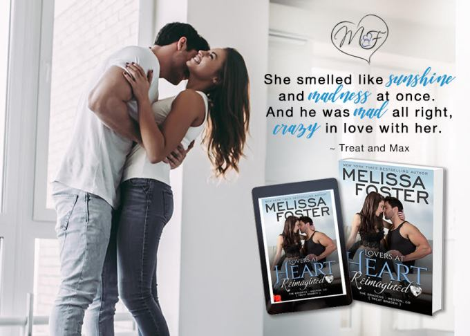 Discover the magic of New York Times bestseller Melissa Foster's writing, and see why millions of readers have fallen in love with the Bradens… Lovers at Heart Reimagined by @Melissa_Foster #Romance#Read