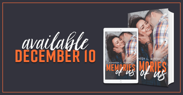 She's spent thirteen years wanting to hate him. Now she's the only one who can help him… Memories of Us @kennedylmitchellbooks #CoverReveal#BookLove