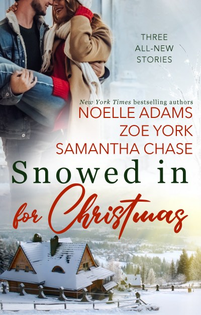 Snowed in for Christmas Collection #HolidayRomance #Reading @InkSlingerPR @NoelleAdams3 @ZoeYorkWrites@SamanthaChase3