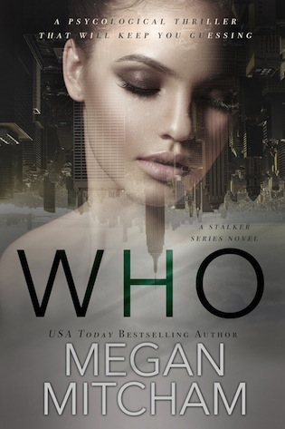 Who is the first standalone novel in a pulse-pounding psychological #thriller series by Megan Mitcham #Suspense @ExpressoReads@MeganMMMitcham