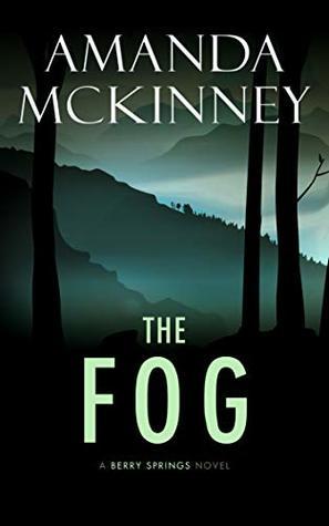 The Fog by Amanda McKinny #amreading #mystery@XpressoReads