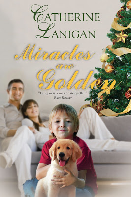 Miracles are Golden by Catherine Lanigan #WomensFic #BookBoost @PrismBookTours@CathLanigan