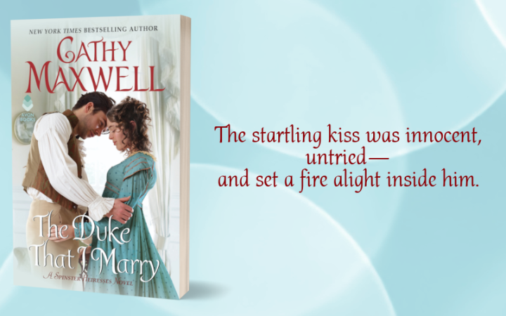Is it wrong for a woman to want more? The Duke That I Marry by Cathy Maxwell #Historical #Romance @AvonBooks @PureTextuality@MaxwellCathy