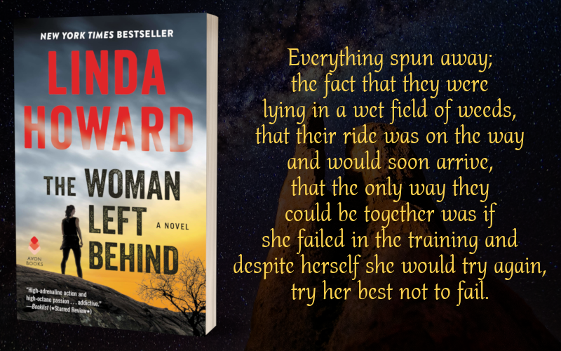 Teaser Graphic - The Woman Left Behind by Linda Howard - 1