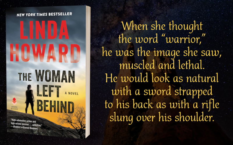 Teaser Graphic - The Woman Left Behind by Linda Howard - 3
