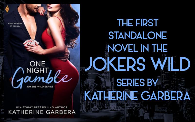 Promo Graphic - One Night Gamble by Katherine Garbera - 2