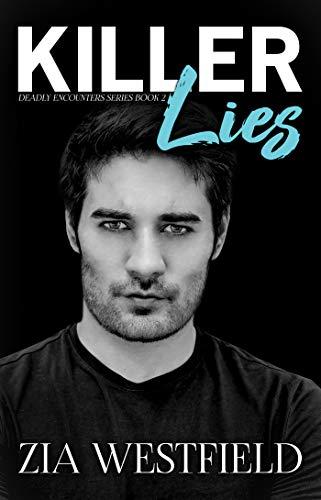 Killer Lies by @ZiaWestfield #Suspense #Reading@XpressoReads