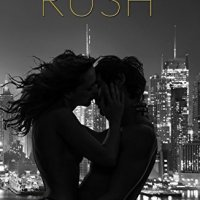 The life he knew is over. The life she wants is just out of reach... Rush by Emma Scott #Romance #BookReview @EmmaS_Writes