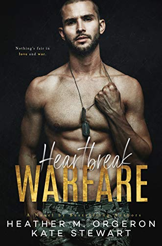 Heartbreak Warfare by Heather Orgeron and Kate Stewart #BookReview #MilitaryRomance @hmorgeronauthor @authorklstewart