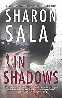 In Shadows by Sharon Sala #Suspense#BookReview