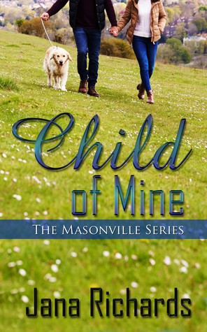 Child of Mine by @JanaRichards #amreading #Romance @XpressoReads