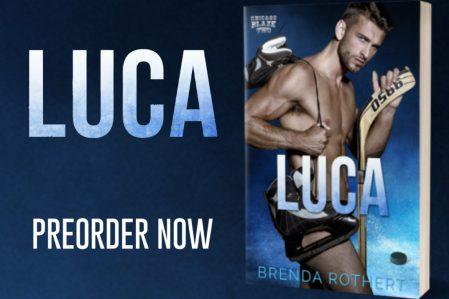 LUCA by @BrendaRothert #CoverReveal, second title in the Chicago Blaze #hockeyromance@InkSlingerPR