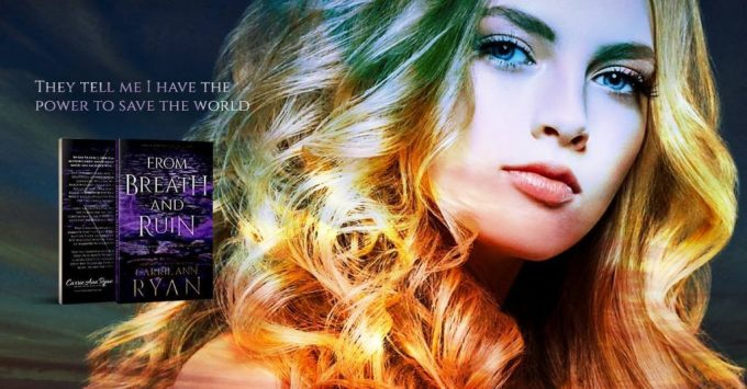 She must rely on those she once trusted: From Breath and Ruin by @CarrieAnnRyan #NewRelease #YA@InkSlingerPR