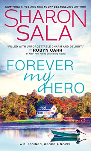 Forever My Hero by Sharon Sala #BookReview #Reading