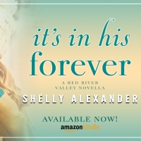 It's in His Forever by Shelly Alexander #Romance #Reading @InkSlingerPR