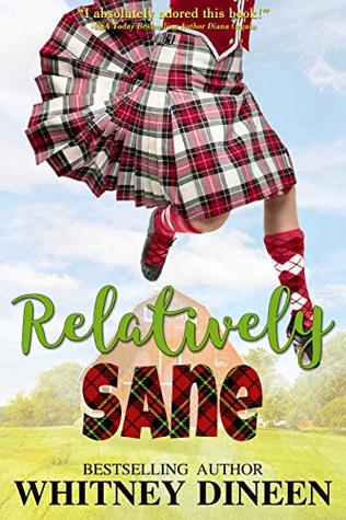 Relatively Sane by @WhitneyDineen #RomCom #Reading @XpressoReads