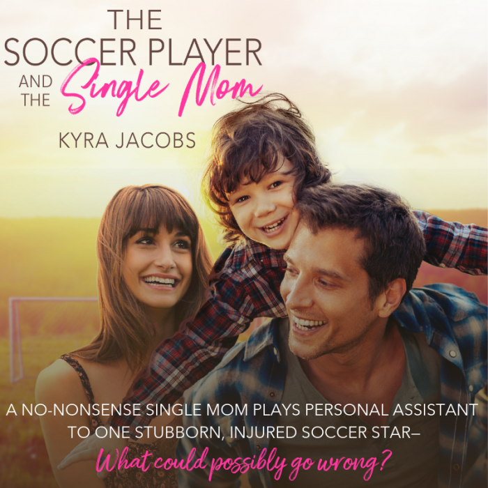 The Soccer Player and the Single Mom by @KyraJacobsBooks #Romance #Read#BookReview