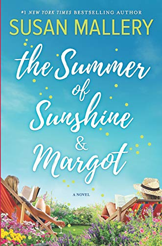 The Summer of Sunshine and Margot by @SusanMallery #WomensFic #BookReview