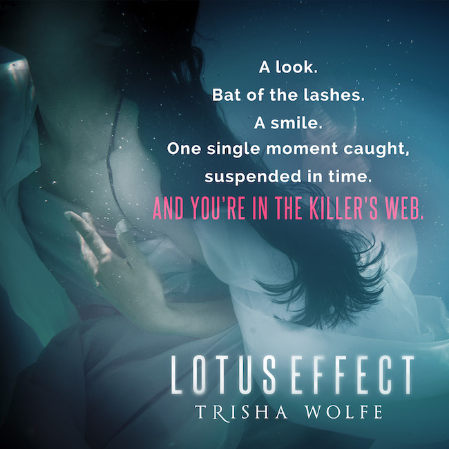 Lotus Effect by @TrishWolfe #Suspense #Reading @XpressoReads