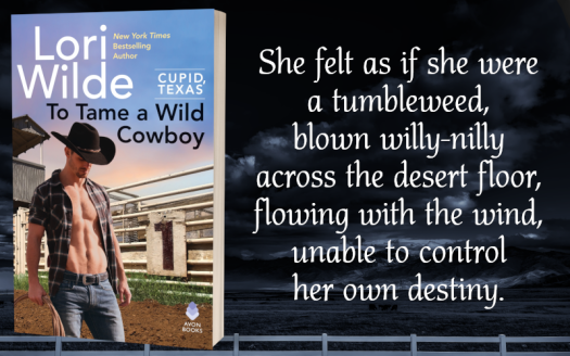 Teaser Graphic - To Tame a Wild Cowboy by Lori Wilde - 2