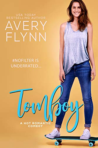 Tomboy by @AveryFlynn #Romance #amreading
