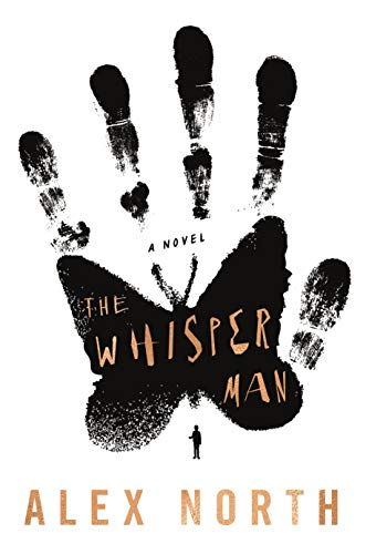 The Whisper Man by Alex North #Thriller #BookReview
