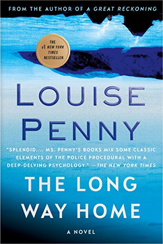 The Long Way Home: A Chief Inspector Gamache Novel… A Louise Penny Masterpiece #Mystery #BookReview