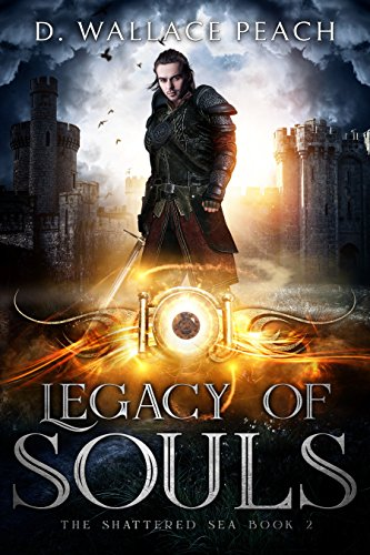 Legacy of Souls by @DWallacePeach #Fantasy #BookReview