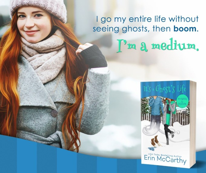 It's a Ghost's Life by Erin McCarthy #Mystery #Reading @InkSlingerPR @authorerin