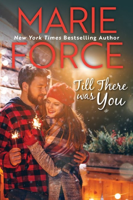 Till There Was You by @MarieForce #NewRelease #Romance @InkSlingerPR