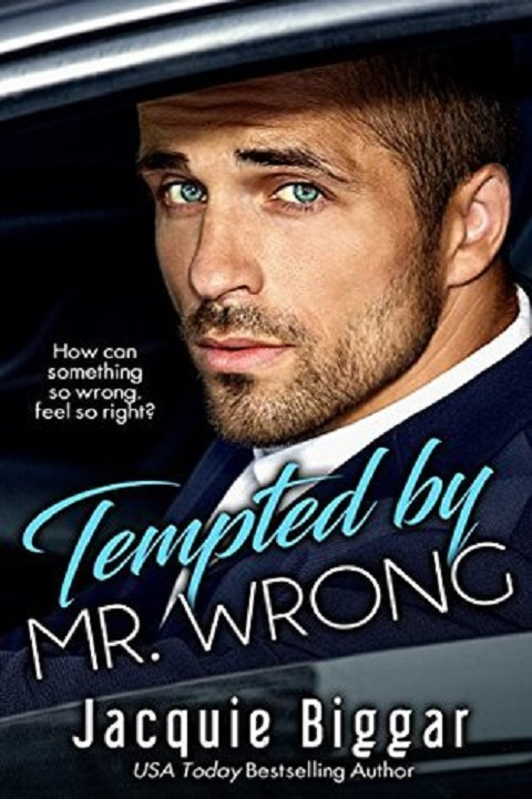 Book Review: Tempted by Mr. Wrong by JacquieBiggar