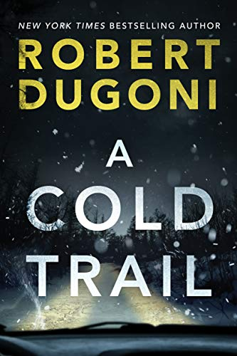 A Cold Trail by @RobertDugoni #Suspense #BookReview