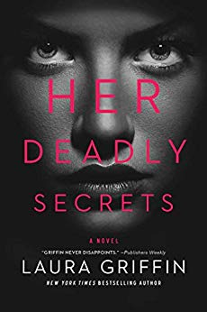 Her Deadly Secrets by Laura Griffin #Suspense #BookReview @Laura_Griff