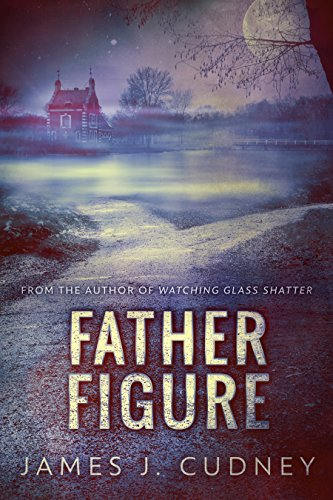 Father Figure by @JamesCudney4 #Suspense#BookReview
