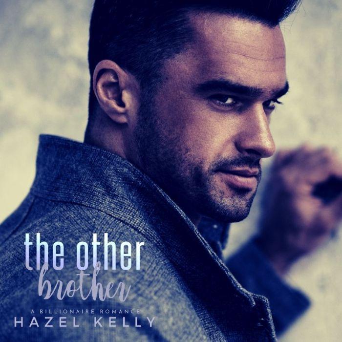 The Other Brother by Hazel Kelly #amreading #Romance@InkSlingerPR