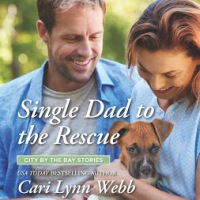 Single Dad to The Rescue @CariLynnWebb @HarlequinBooks #Romance #Reading @PrismBookTours