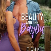 Beauty and The Bayou by @ErinNicholas #NewRelease #Romance @jennw23