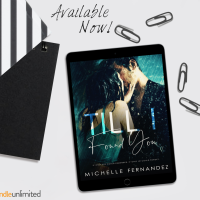 Till I Found You by Michelle Fernandez #NewRelease #RomSuspense @XpressoReads