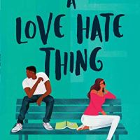 A Love Hate Thing by Whitney D. Grandison #YA #NetGalley #BookReview