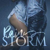 Rain Storm by Susana Mohel #NewRelease #Romance @InkSlingerPR @SMohel