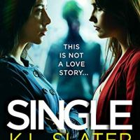 Single by @KimLSlater #Thriller #BookReview