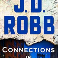#BookReview- Connections in Death by J. D. Robb #Mystery
