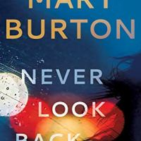 #BookReview- Never Look Back by Mary Burton #CrimeFiction