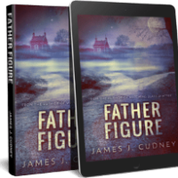 Father Figure by James. J. Cudney #Suspense #Sale @jamescudney4