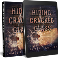 #CoverReveal- Hiding Cracked Glass by @JamesCudney4 #Suspense @Shalini_G26