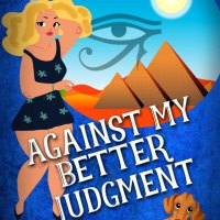 Against my Better Judgement #Mystery #RomCom #AJPrism @BTPolcari
