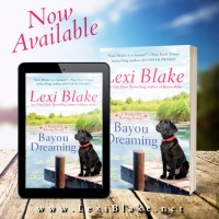 #NewRelease- Bayou Dreaming by @AuthorLexiBlake #Romance #Reading