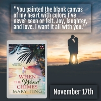 #NewRelease- When the Wind Chimes by @MaryTing #Romance #Reading