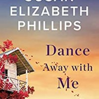 #BookReview- Dance Away with Me by Susan Elizabeth Phillips #Romance #WomensFic